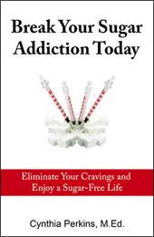 Break Your Sugar Addiction Today eBook